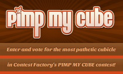 "You Could Be The Winner Of The ""Pimp My Cube Contest"""