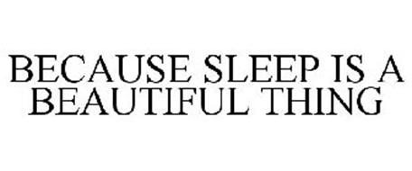 Sleep Is A Beautiful Thing
