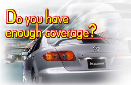 Making Sure You Have Complete Insurance Coverage