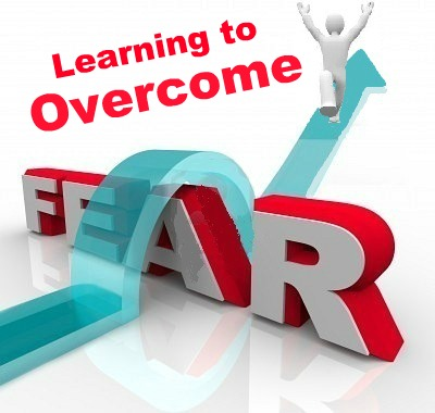 Make Some Life Tweaking To Overcome Our Fear